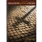 Shadow of the Cross - Accompanist Spiral-bound Edition