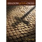 Shadow of the Cross - Choral book - (Quantity orders must include church name and address.)