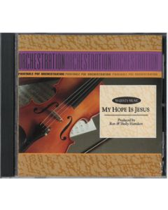 My Hope Is Jesus - Printable Orchestration CD-ROM