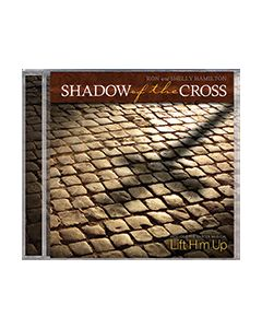 Shadow of the Cross (choir/drama) - CD