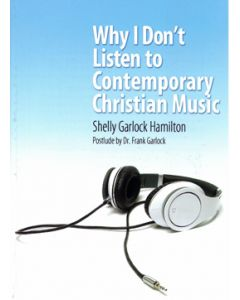Why I Don't Listen to Contemporary Christian Music - book
