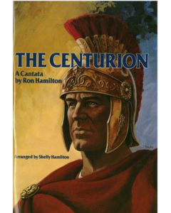 The Centurion - Choral Book (with Easter script)