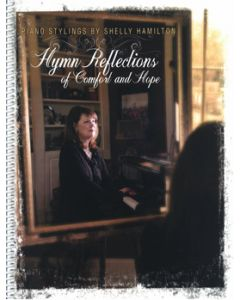 Hymn Reflections of Comfort and Hope - Piano Book