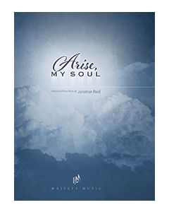 Arise, My Soul - Piano Book