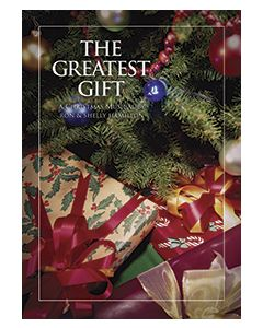 The Greatest Gift - Choral Book - (Quantity orders must include church name and address.)
