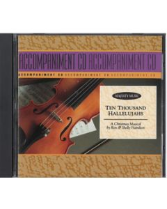 Ten Thousand Hallelujahs - Accompaniment CD - Stereo