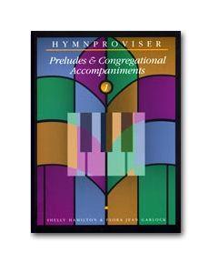 Hymnproviser 1 - Preludes & Congregational Accompaniments