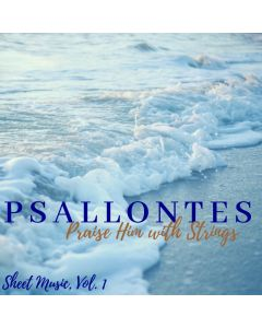 Psallontes: Praise Him with Strings - Volume 1 - Printable Download
