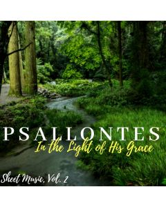 Psallontes: In the Light of His Grace - Volume 2 - Printable Download