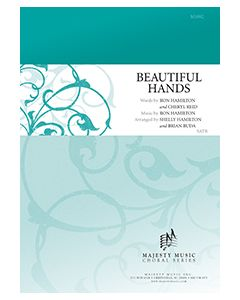 Beautiful Hands - Octavo (SATB) - (Quantity orders must include church name and address.)