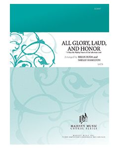 All Glory, Laud, and Honor - Octavo - (Quantity orders must include church name and address.)