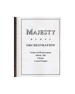 Majesty Hymns Orch: B flat - (Clarinet, Cornet/Trumpet)