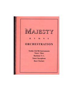 Majesty Hymns Orch: Bb - (Bass Clarinet, Baritone T.C., Tenor Sax.)