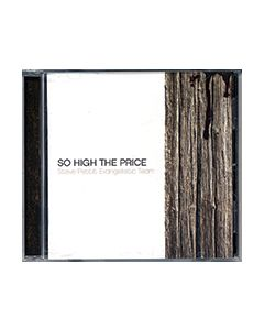 So High the Price - CD