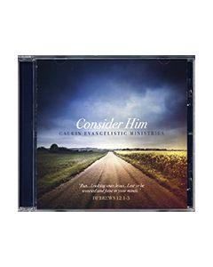 Consider Him - CD