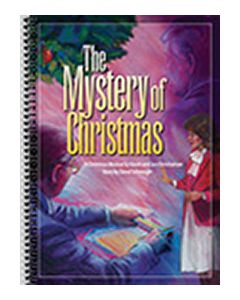 The Mystery of Christmas - Spiral Choral Book - (Quantity orders must include church name and address.)