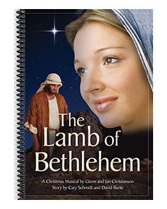 The Lamb of Bethlehem - Spiral-Bound Choral Book