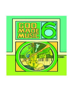 6th Grade - God Made Music (CD #1)