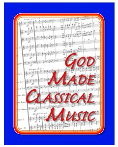 7th Grade - God Made Classical Music (Student Book)