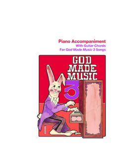 3rd Grade - God Made Music (Piano Accompaniment)