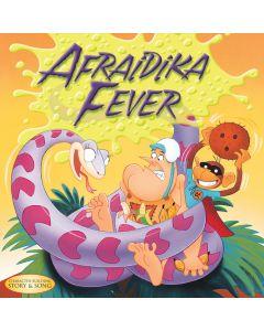 Afraidika Fever (Digital Download)