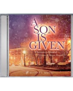 A Son Is Given - CD (Music / Christmas Drama)