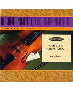 Cherish The Moment - Accompaniment (Digital Download)