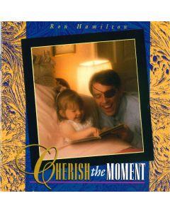 Cherish the Moment (Digital Download)