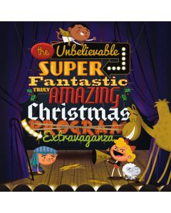 The Unbelievable, Super-Fantastic, Truly Amazing Christmas Extravaganza - P/A (Digital Download)