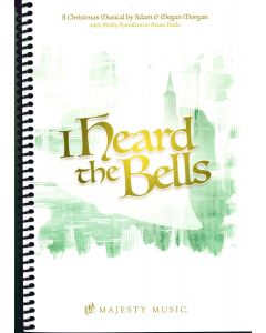 I Heard the Bells - Spiral Choral Book (with Christmas scripts)