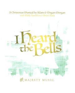 I Heard the Bells - Musical / Christmas Drama (Digital Download)