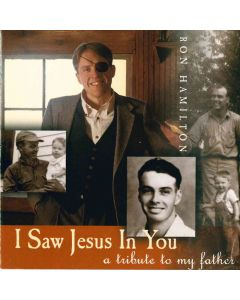 I Saw Jesus in You: A Tribute to My Father (Digital Download)