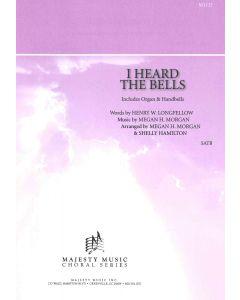 I HEARD THE BELLS - Choral Octavo