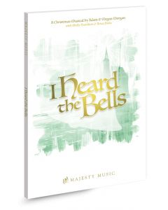 I Heard the Bells - Choral Book (with Christmas scripts)