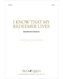 I Know That My Redeemer Lives - Choral Octavo