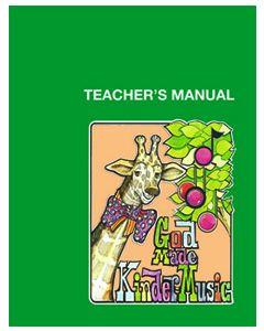 K5 - God Made Kindermusic (Teacher's Manual)