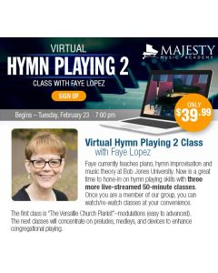 Virtual Hymn Playing 2 Class with Faye Lopez