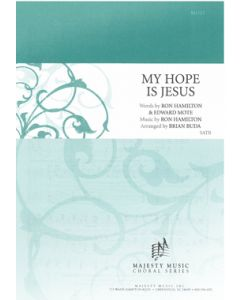 MY HOPE IS JESUS - Choral Octavo