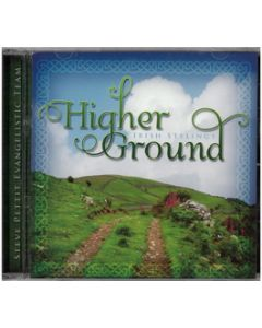 Higher Ground - CD (Steve Pettit Evangelistic Team)