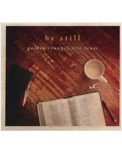 Be Still - 2-CD Set (Galkin Evangelistic Team)