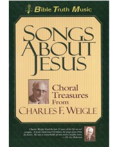 Songs About Jesus - Choral book (Bible Truth Music)