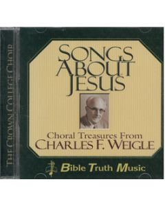 Songs About Jesus - CD (Bible Truth Music)