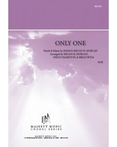 ONLY ONE - Choral Octavo