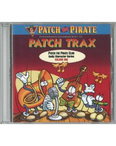 Performance/Accompaniment CD (Patch Trax) - Vol. 1 (songs for all three issues)