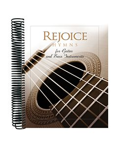 Rejoice Hymns for Guitar and Bass Instruments