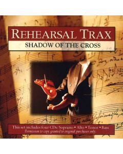 Shadow of the Cross - Rehearsal Trax (Digital Download)