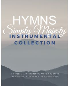 Simply Majesty Hymns Instrumental Accompaniment Package - Printable Download