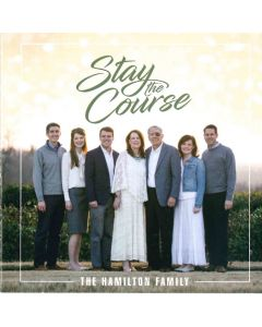 Stay the Course - Hamilton Family (Digital Download)