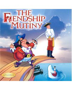 The Friendship Mutiny (Digital Download)