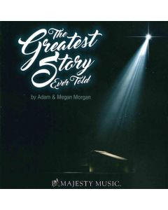 The Greatest Story Ever Told - Music/Christmas Drama (Digital Download)